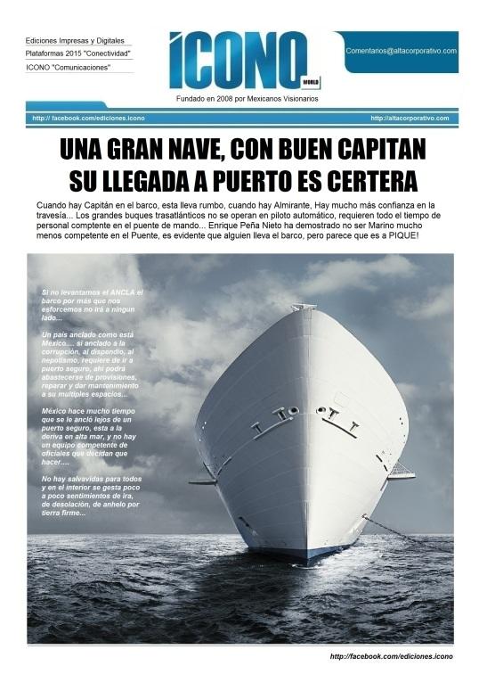 """Enique Peña Nieto ¿""""El Almirante o el Capitán""""?"""