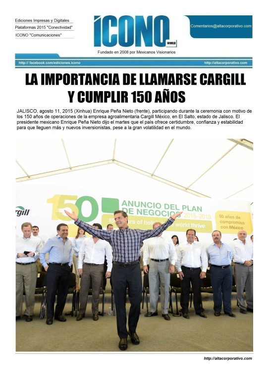 Cargill cuemple 150 años y EPN los felicita